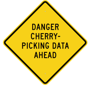 CHERRY PICKING DATA WARNING SIGN
